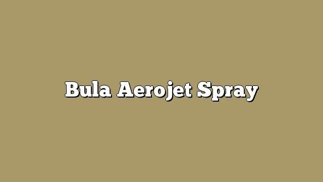 Bula Aerojet Spray