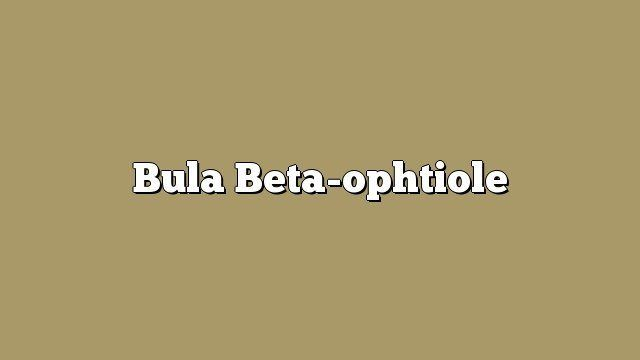 Bula Beta-ophtiole