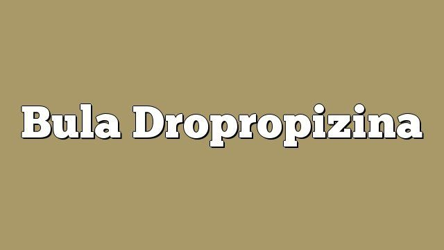 Bula Dropropizina