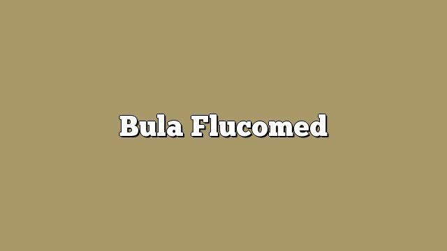 Bula Flucomed