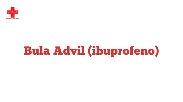 Bula Advil (ibuprofeno)