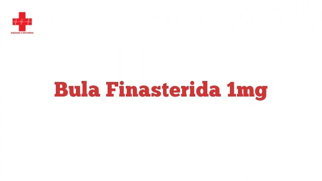 Bula Finasterida 1mg