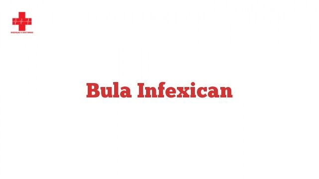 Bula Infexican